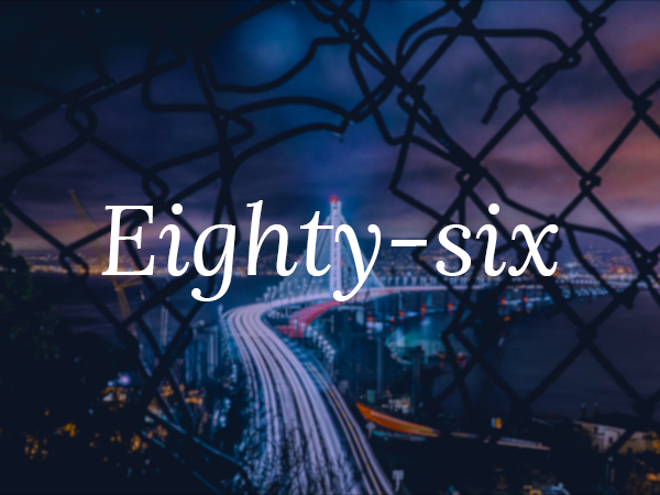 eighty-six-preview
